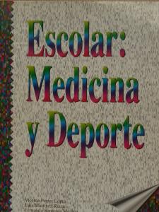 Escolar: Medicina y Deporte